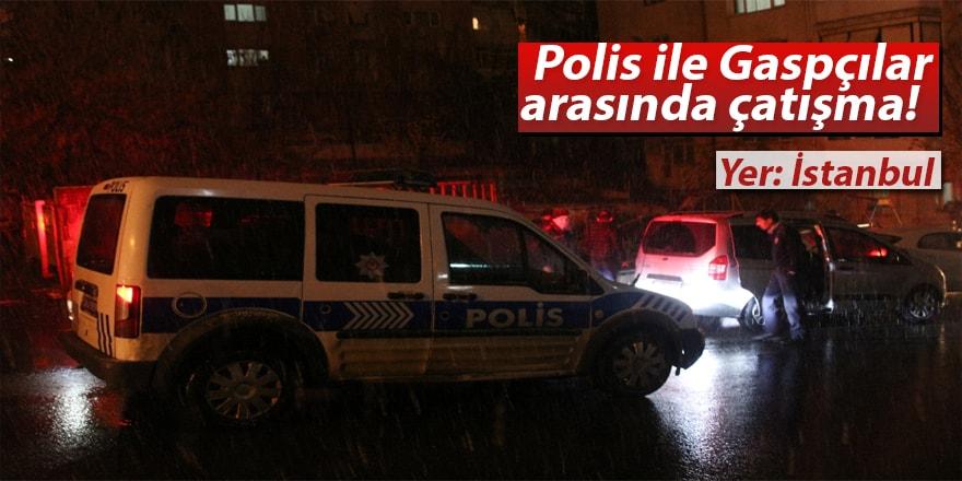 Ataşehir'de gaspçılar polisle çatıştı