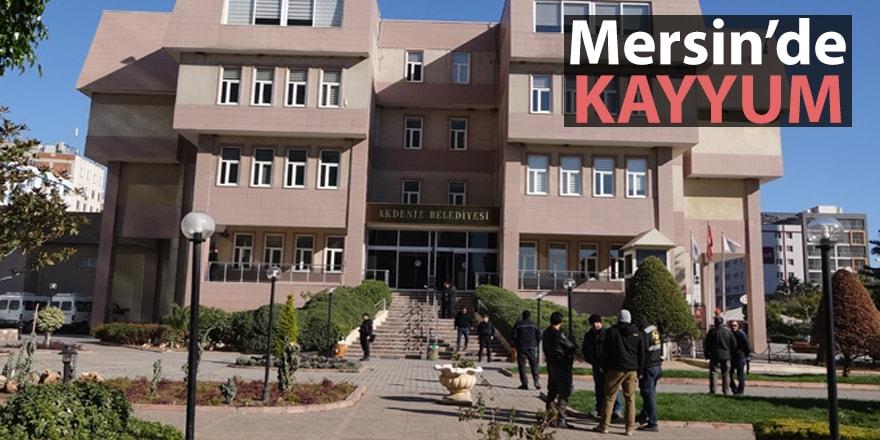 Mersin'de HDP'li Belediye'ye kayyum!