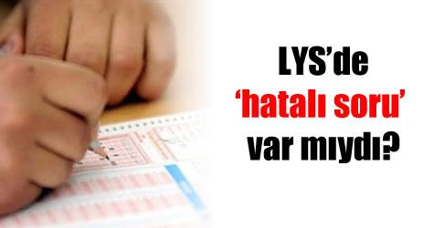 LYS'de iki matematik sorusu iptal edildi!