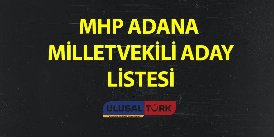 MHP Adana Milletvekili Aday Listesi