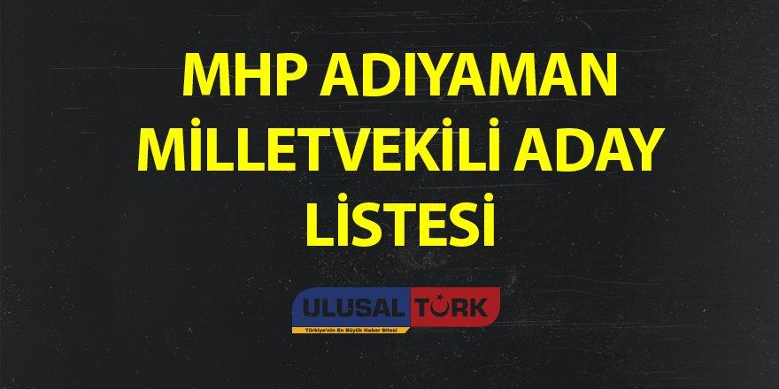 MHP Adıyaman Milletvekili Aday Listesi