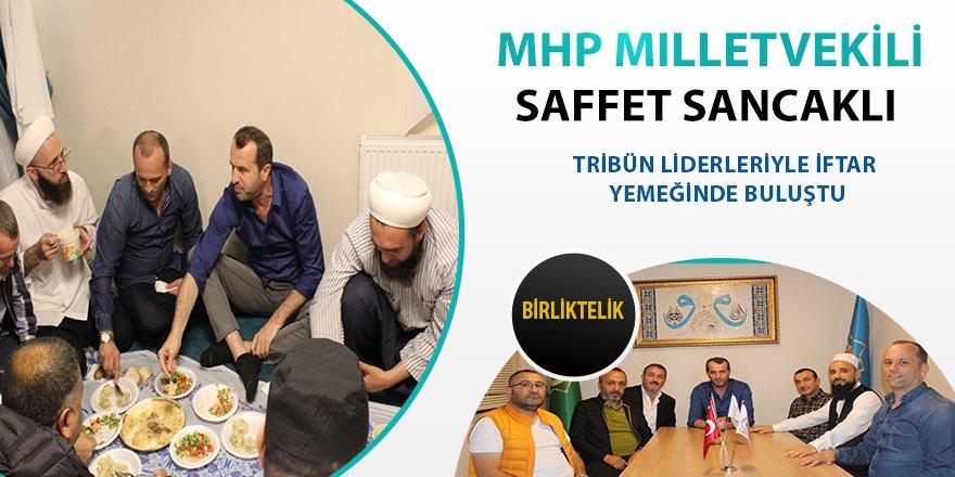 MHP Milletvekili Saffet Sancaklı Tribün Liderleriyle İftar Yemeğinde Buluştu