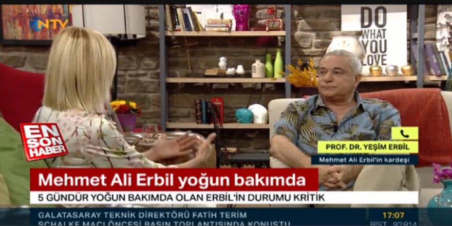 Mehmet Ali Erbil 5 gündür yoğun bakımda durumu kritik