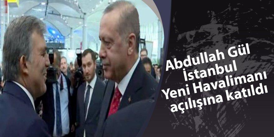 11. Cumhurbaşkanı Abdullah Gül havalimanı açılışına katıldı