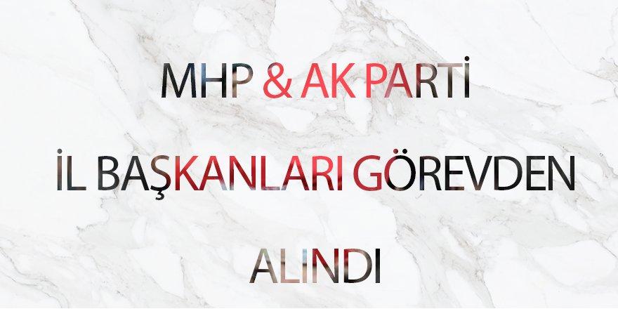 AK Parti ve MHP Samsun İl Başkanları Görevden Alındı