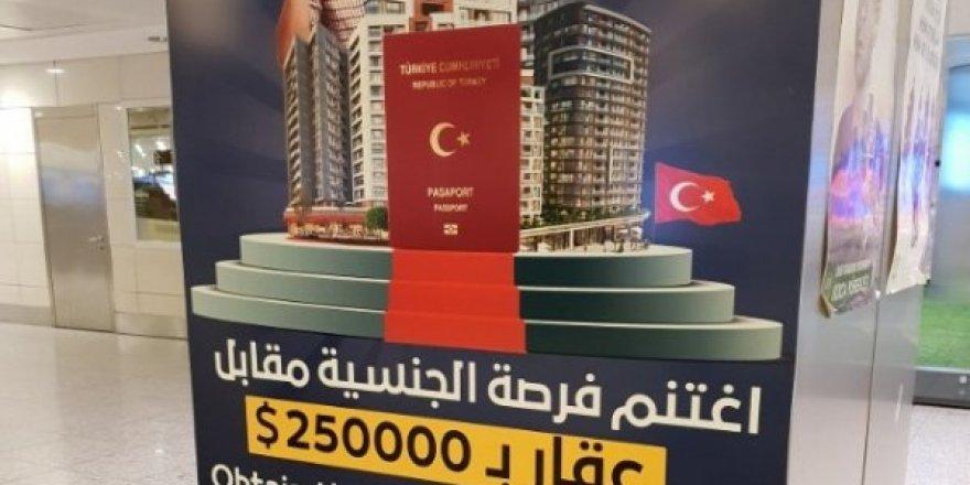 Atatürk Havalimanı'nda 250 bin dolara Türk vatandaşlığı reklamı