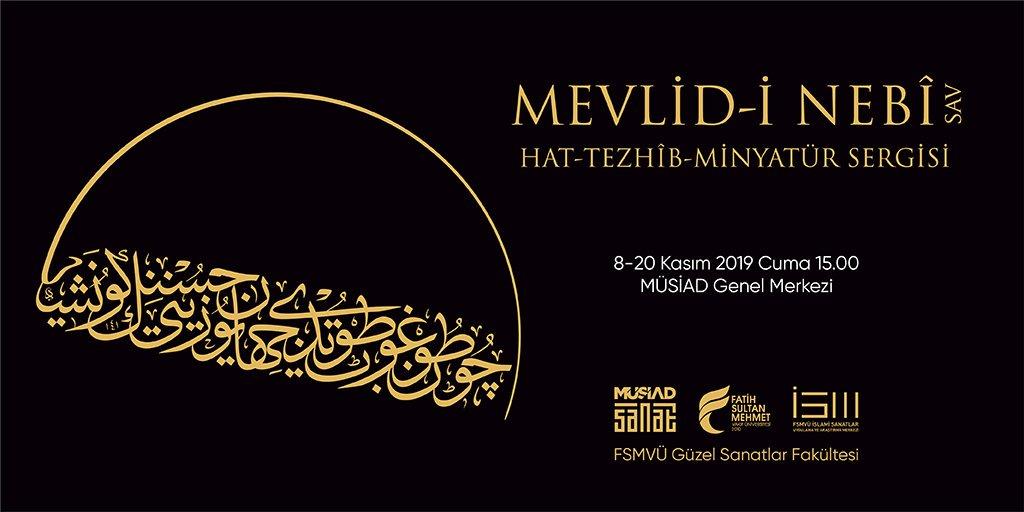 Hz. Muhammed (SAV)'in âlemi teşrifinin yıldönümünde Mevlid-i Nebî Sergisi