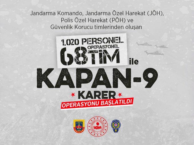 """1020 personel ile """"Kapan-9 Karer"""" operasyonu için düğmeye basıldı."""