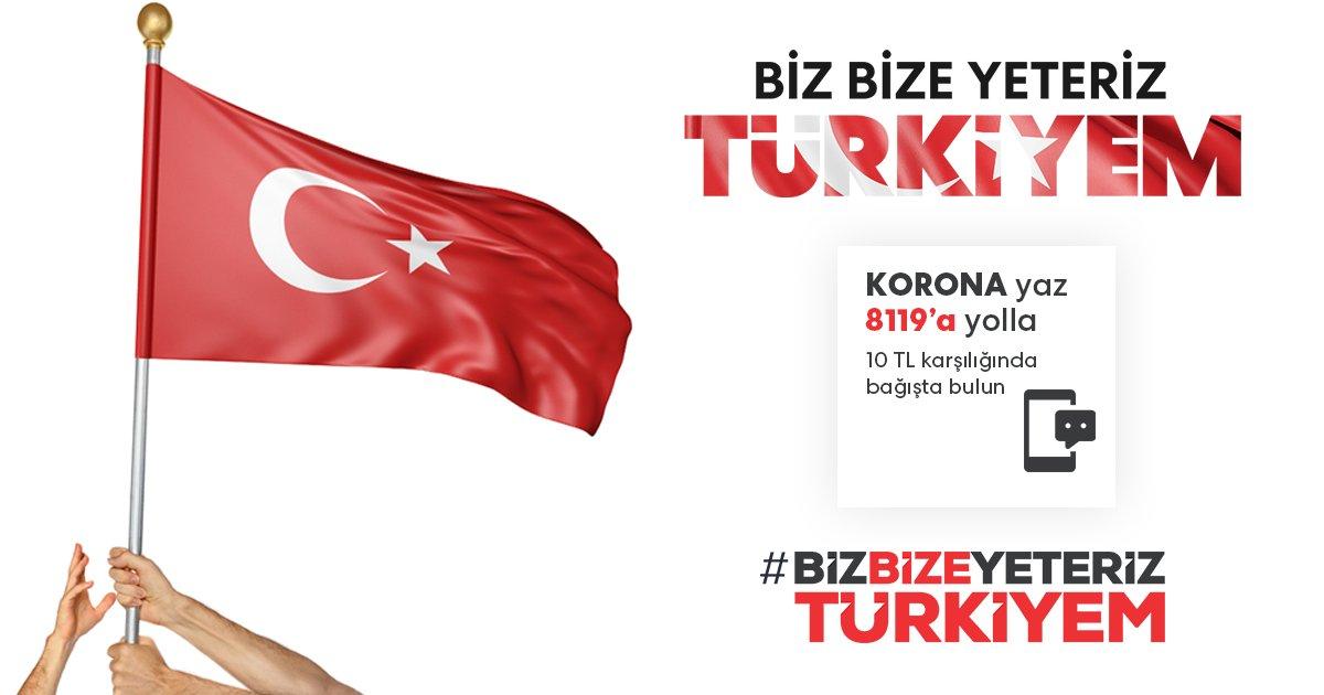 Milli Dayanışma Kampanyası ''Biz Bize Yeteriz Türkiyem'' KORONA yaz 8119'a gönder