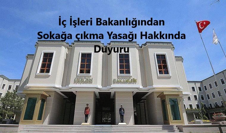 17 Nisan 24.00 ile 19 Nisan 24.00 saatleri arasında 30 Büyükşehir ve Zonguldak il sınırları içerisinde sokağa çıkma yasağı