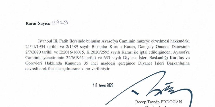 Ayasofya Camii diyanete devredilerek resmen ibadete açıldı