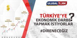 Ülkemizin ekonomik bağımsızlığına darbe girişimi