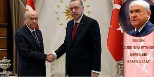 Bugün Türk siyasetinde nefesleri kesen 3 saat