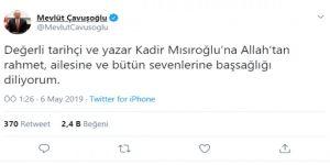 Dışişleri Bakanı Mevlüt Çavuşoğlu'ndan Üstad Kadir Mısıroğlu için başsağlığı mesajı